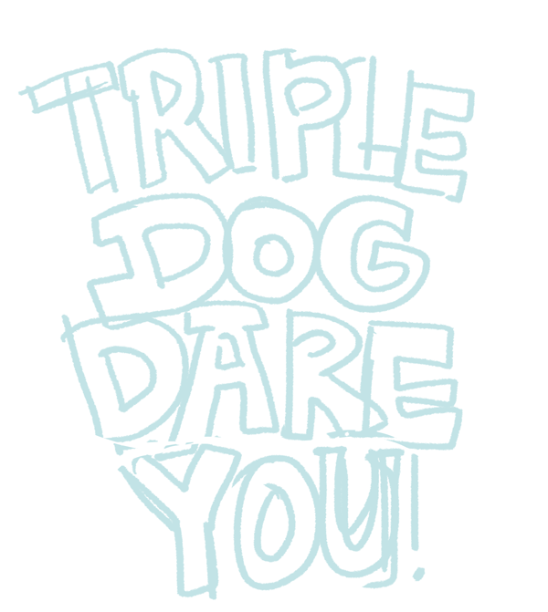 triple-dog-sketch