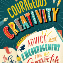 Courageous Creativity